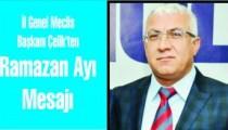 İl Genel Meclis  Başkanı Çelik'ten  Ramazan  Ayı Mesajı