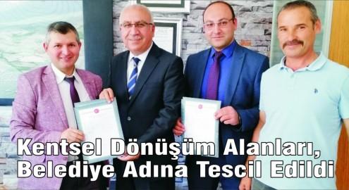 Kentsel Dönüşüm Alanları,  Belediye Adına Tescil Edildi